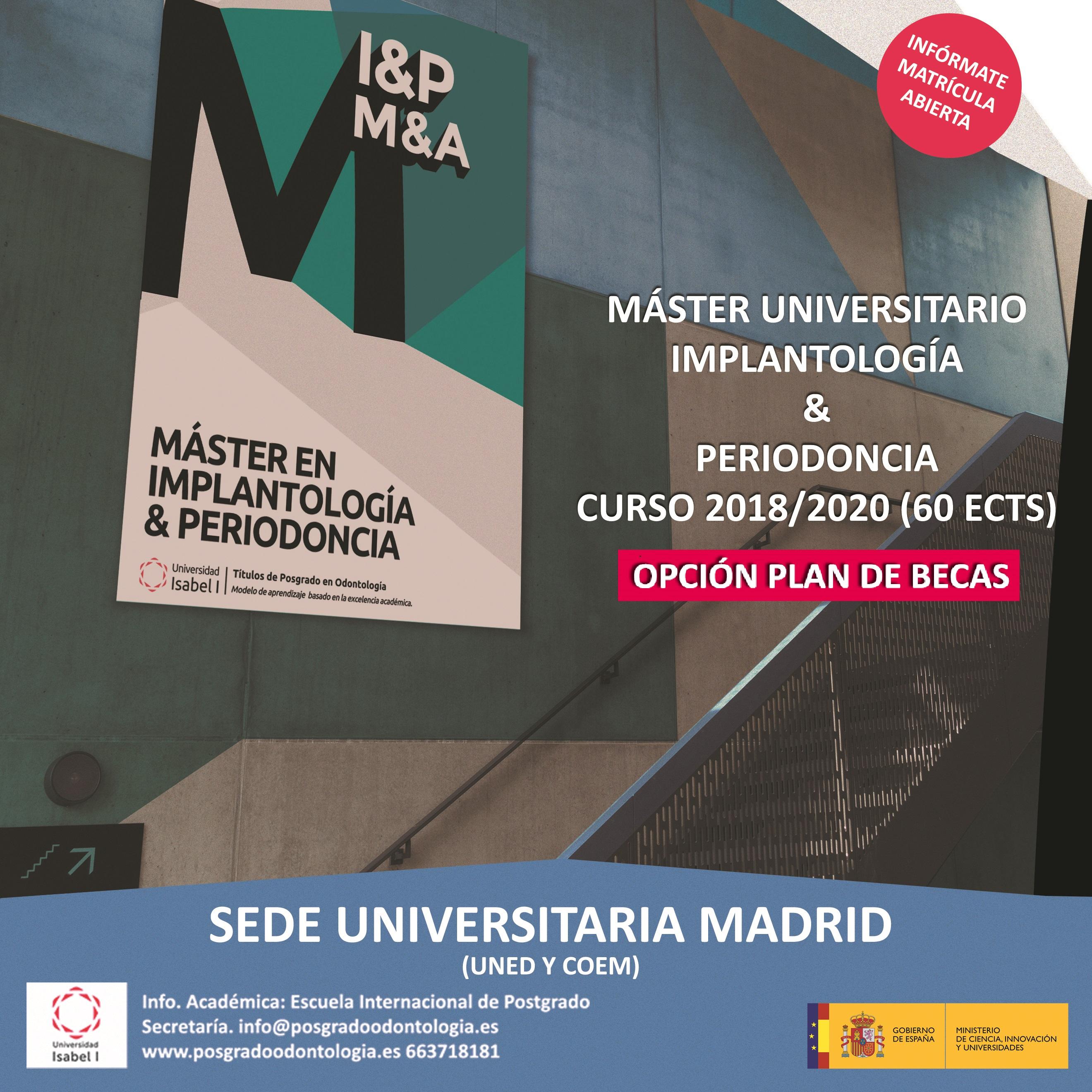 MASTER EN IMPLANTOLOGÍA Y PERIODONCIA - Universidad Isabel I Castilla 2018-2020