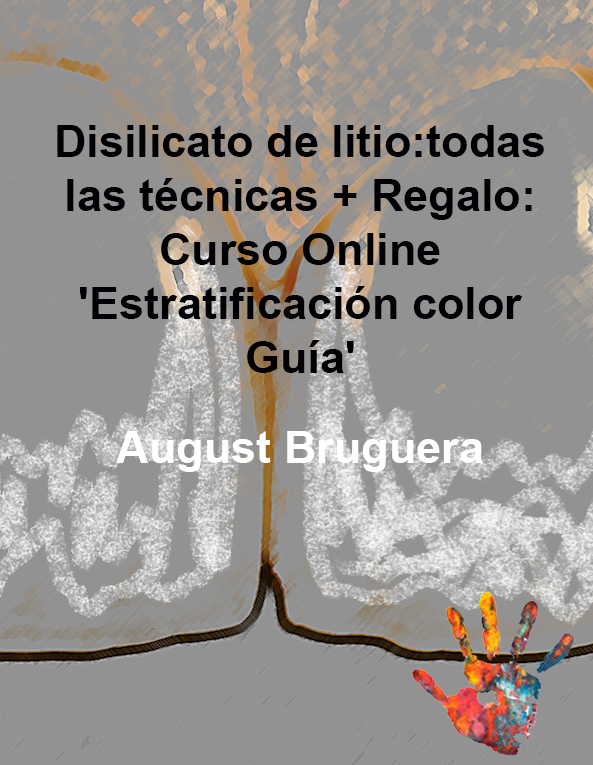 Disilicato de litio: todas las técnicas - August Bruguera - Dental Training Center